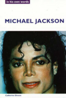 Michael Jackson, In His Own Words