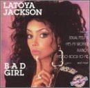 La Toya Jackson, Bad Girl